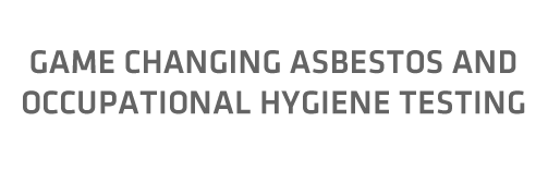 Changing the game in Analytical testing of asbestos and occupatioal hygeiene
